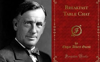 Edgar Guest, Breakfast Table Chat